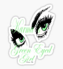 KARMAS GREEN EYED GIRL Sticker