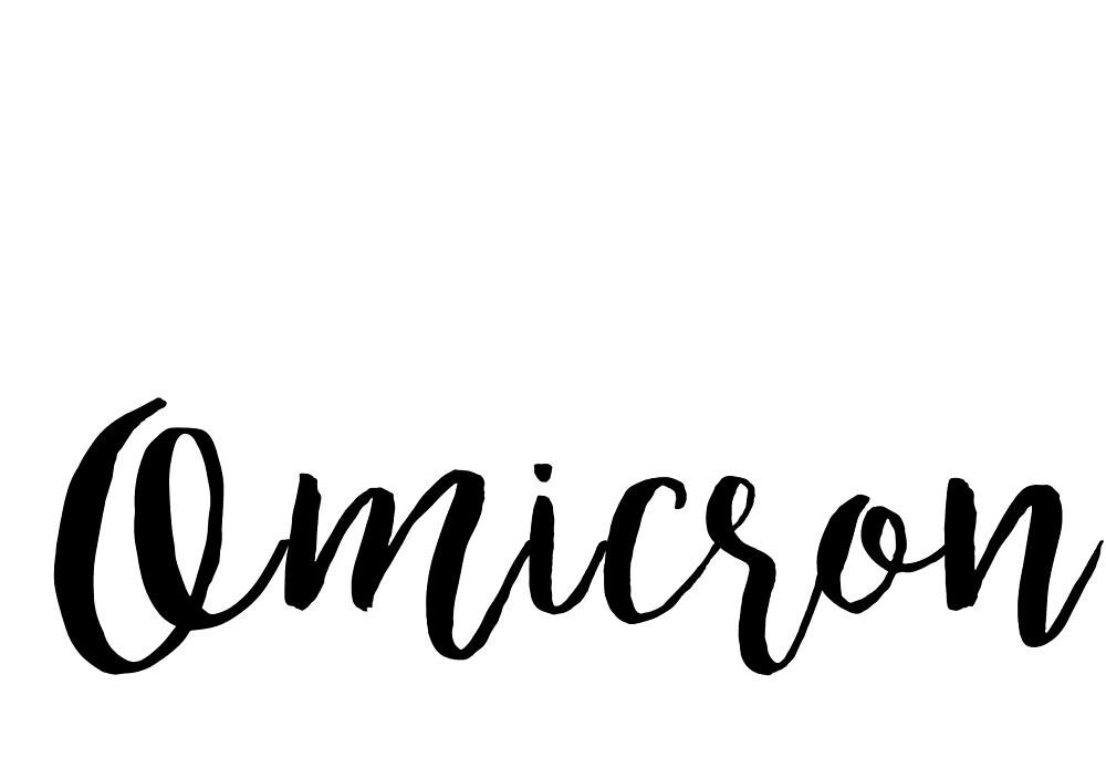 Omicron by kschutte35