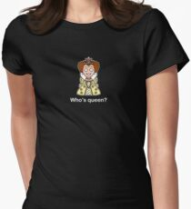 Who's Queen? Fitted T-Shirt