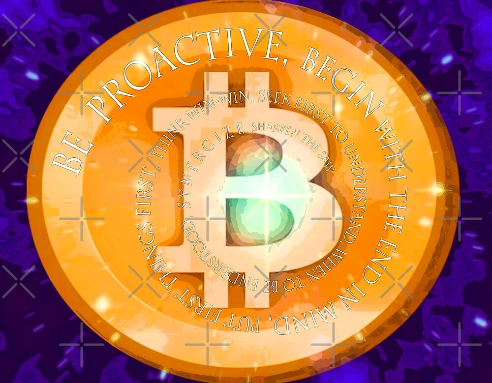 Be Proactive with bitcoin background  017 31 12 by algirdasdesign