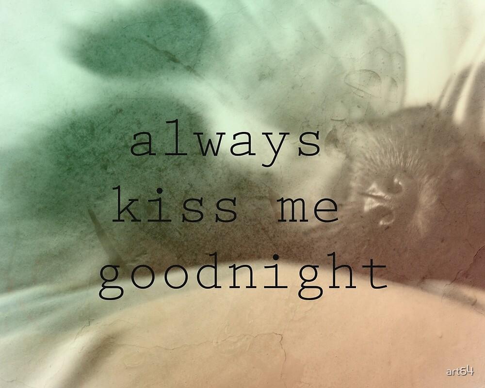 Always Kiss Me by art64