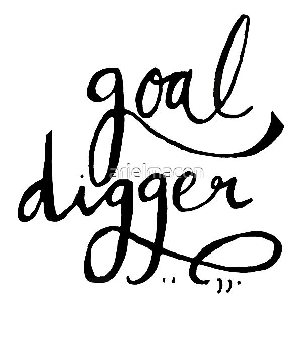 Goal Digger by arielmacon