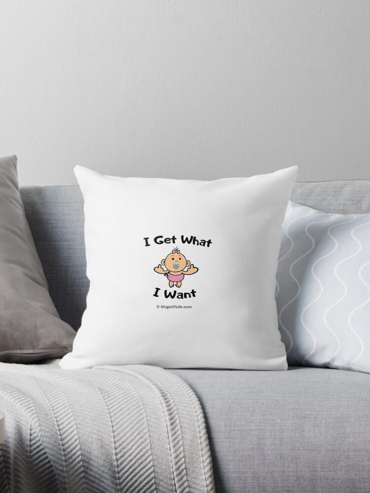 I Get What I Want - Original by mugsoflife