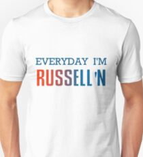 Everyday I'm Russell'n Westbrook  T-Shirt