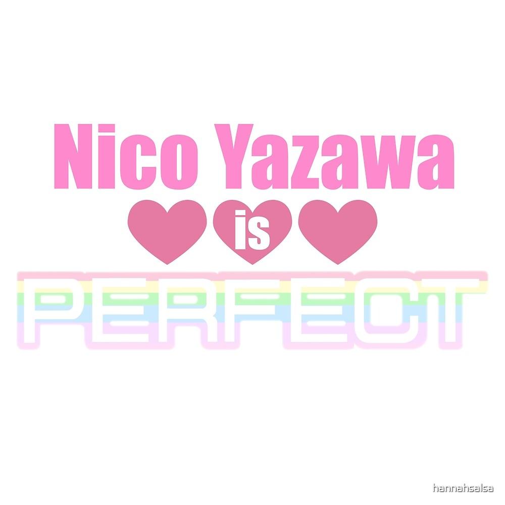 Nico Yazawa is Perfect by hannahsalsa