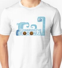 consider the coconut T-Shirt