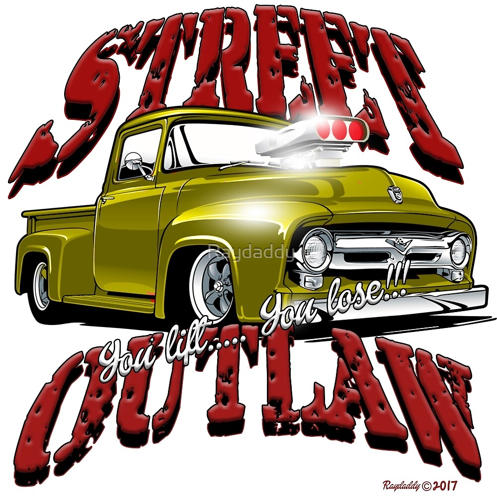 Street Outlaw you lift you lose 2 by Raydaddy