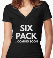 Six Pack... Coming Soon Women's Fitted V-Neck T-Shirt