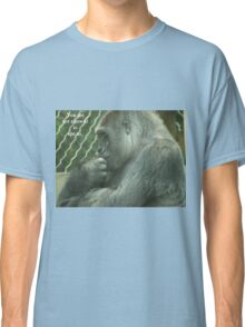 You are not allowed to ape us. Classic T-Shirt