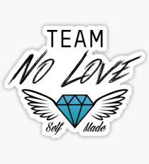 Team No Love | Black Sticker