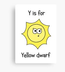 Y is for Yellow Dwarf Canvas Print