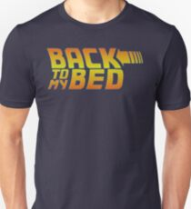Back to my bed T-Shirt