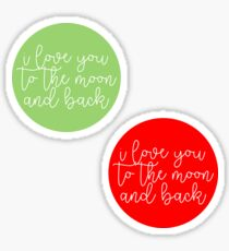 To The Moon and Back Sticker Pack Sticker