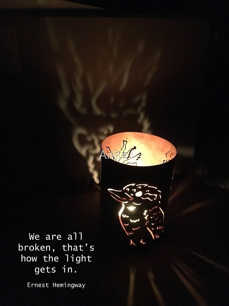 Broken/Light quote by AnitaJ