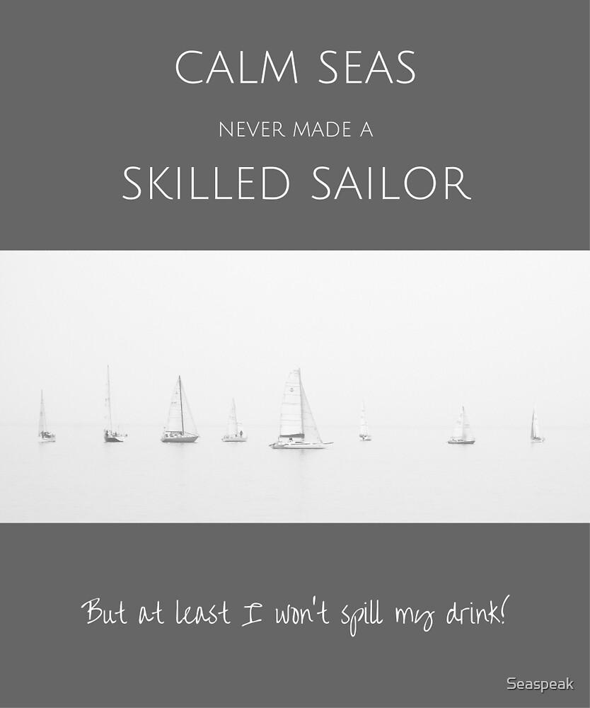 Calm Seas by Seaspeak