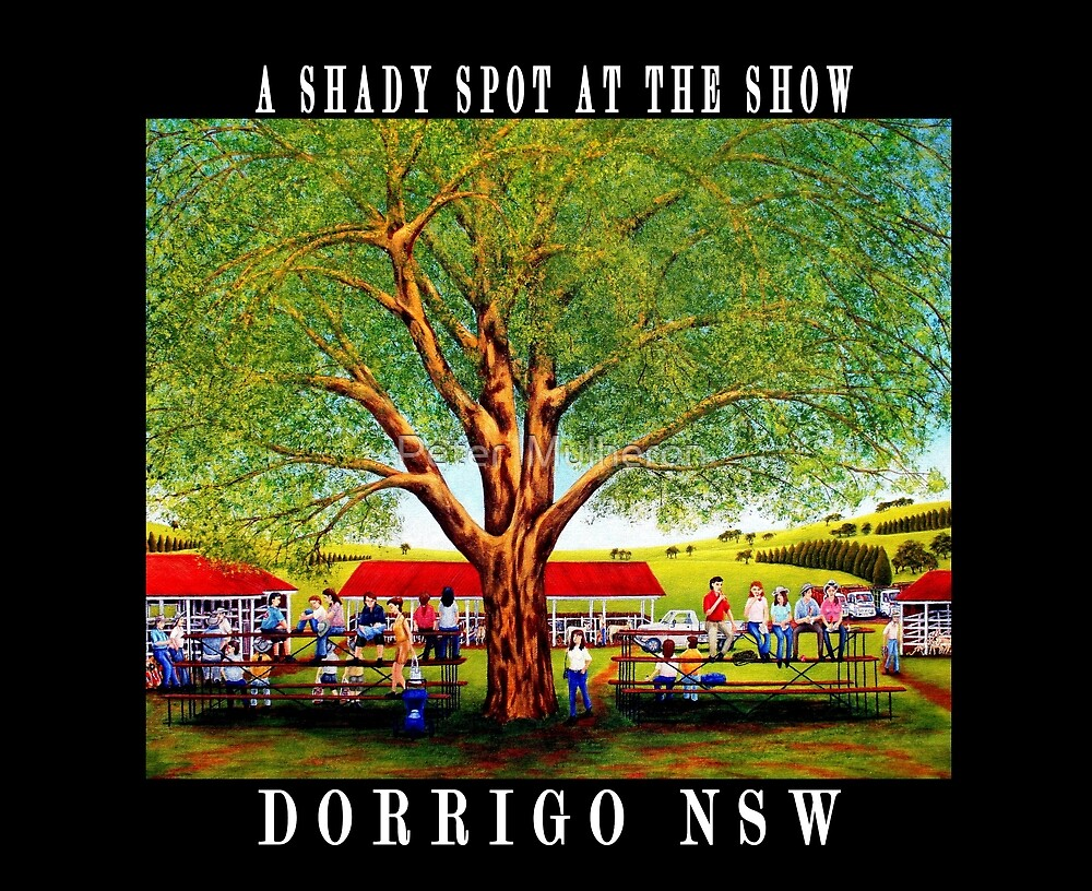 A SHADY SPOT AT THE DORRIGO SHOW by Peter  Mulheron