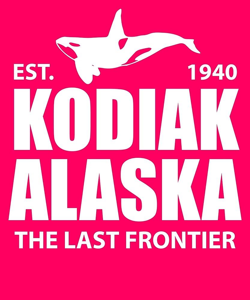 Kodiak Alaska The Last Frontier  by AlwaysAwesome