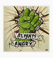 Always Angry Photographic Print