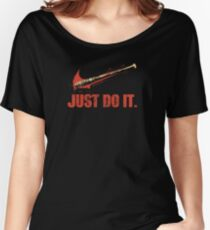 Negan Just Do It Women's Relaxed Fit T-Shirt