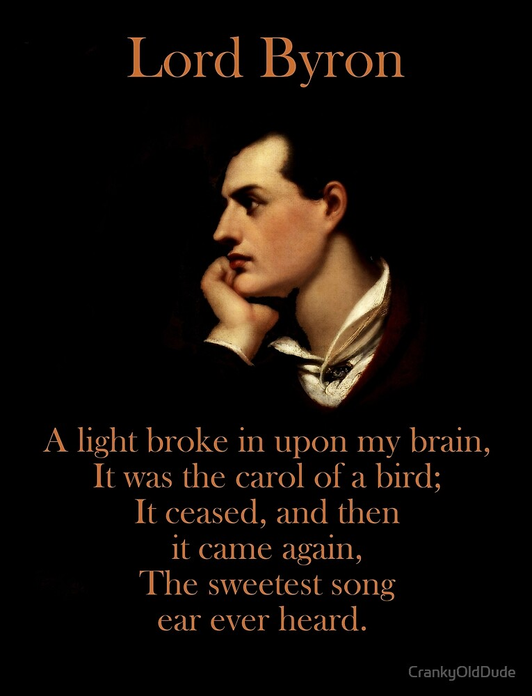 A Light Broke - Lord Byron by CrankyOldDude