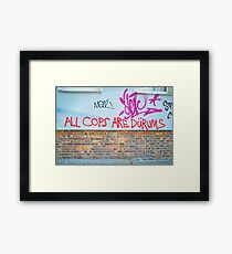 All Cops Framed Print