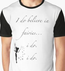 I do believe in fairies/ Peterpan Graphic T-Shirt