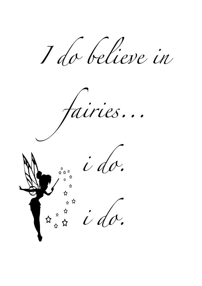 I do believe in fairies/ Peterpan by Willjones13