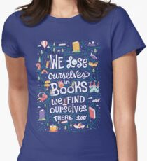 Lose ourselves in books Women's Fitted T-Shirt