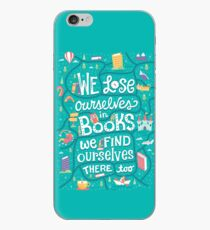 Lose ourselves in books iPhone Case