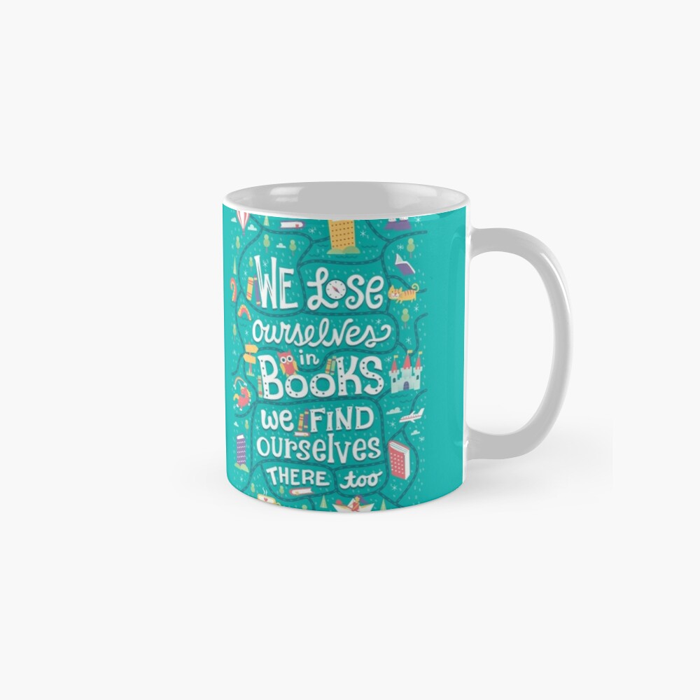 Lose ourselves in books Mug