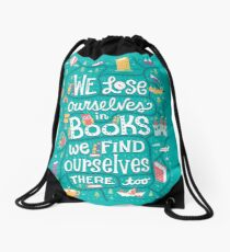 Lose ourselves in books Drawstring Bag