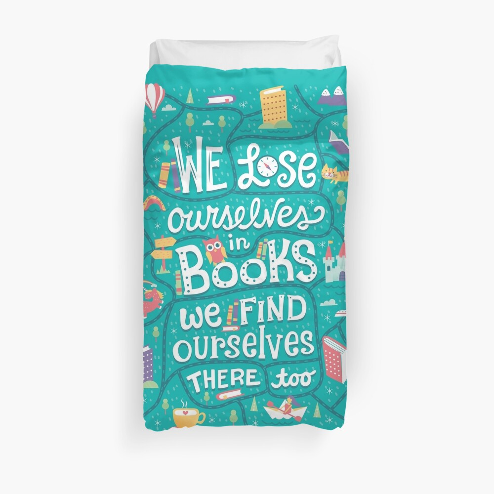Lose ourselves in books Duvet Cover