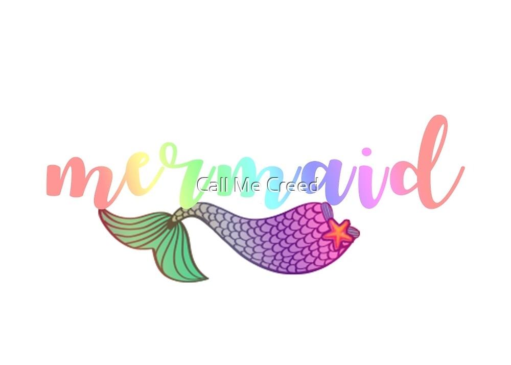 Gradient Rainbow Mermaid  by Call Me Creed