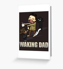 The Waking Dad Greeting Card