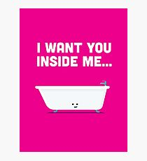 Character Building - Valentines - Bathtub - Inside Me Photographic Print