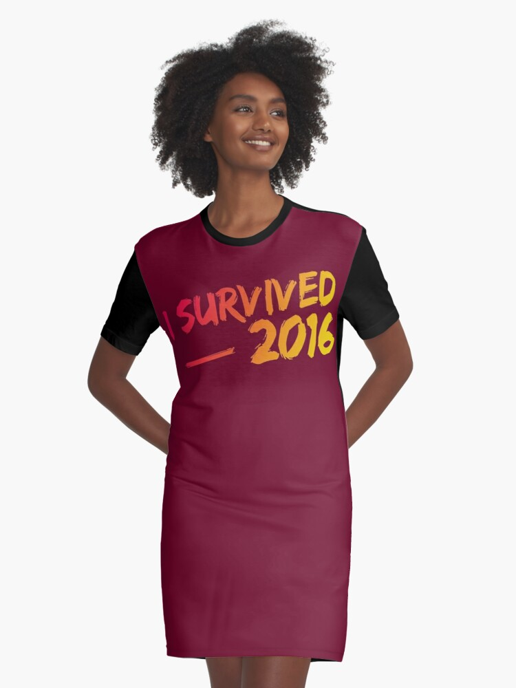 I Survived 2016 Graphic T-Shirt Dress Front