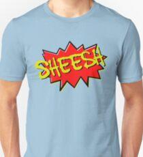 Sheesh... Unisex T-Shirt