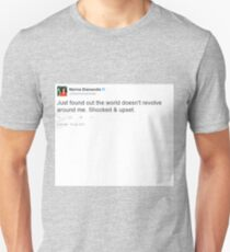 Just found out the world doesn't revolve around me. Shocked & Upset - Marina Diamandis T-Shirt