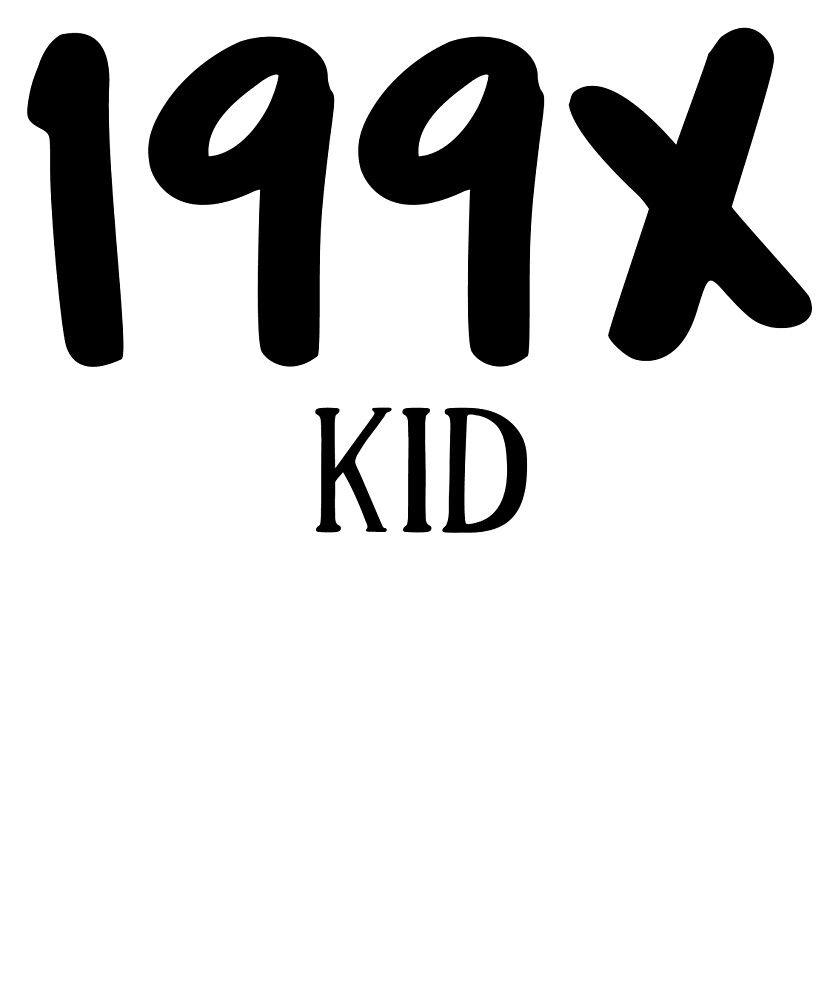 199X Kid - Birthday  by FanaticsTees