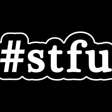 STFU - Hashtag - Blanco y negro de graphix