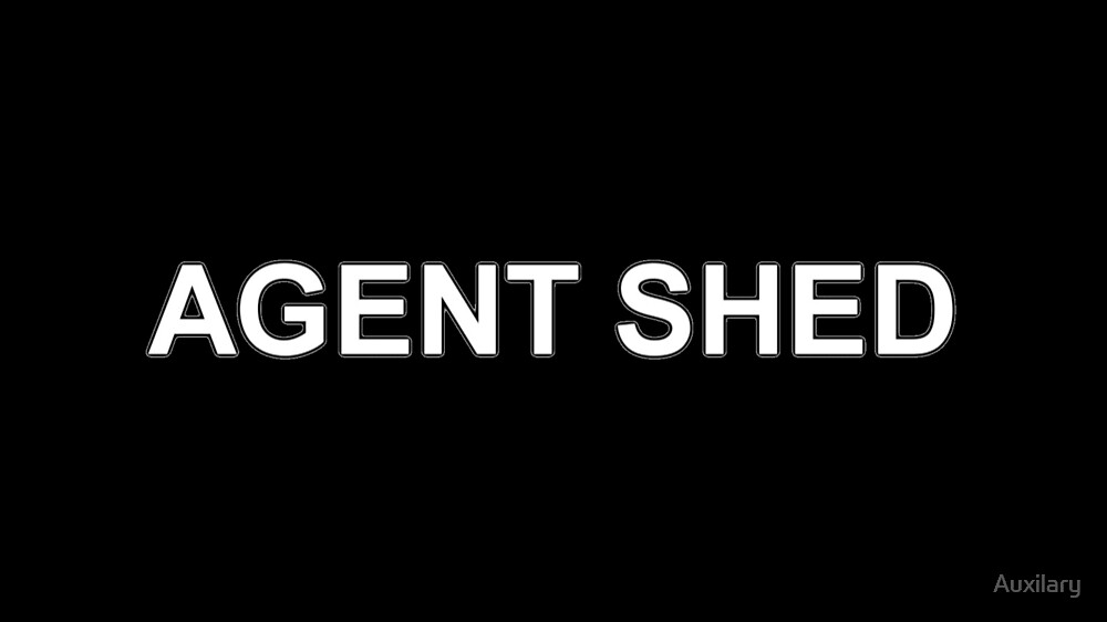 Agent Shed by Auxilary