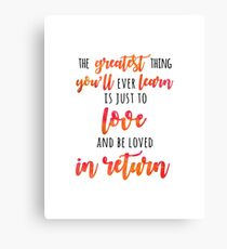 The Greatest Thing Canvas Print