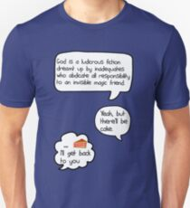 Yeah, but there'll be cake [version 1] T-Shirt
