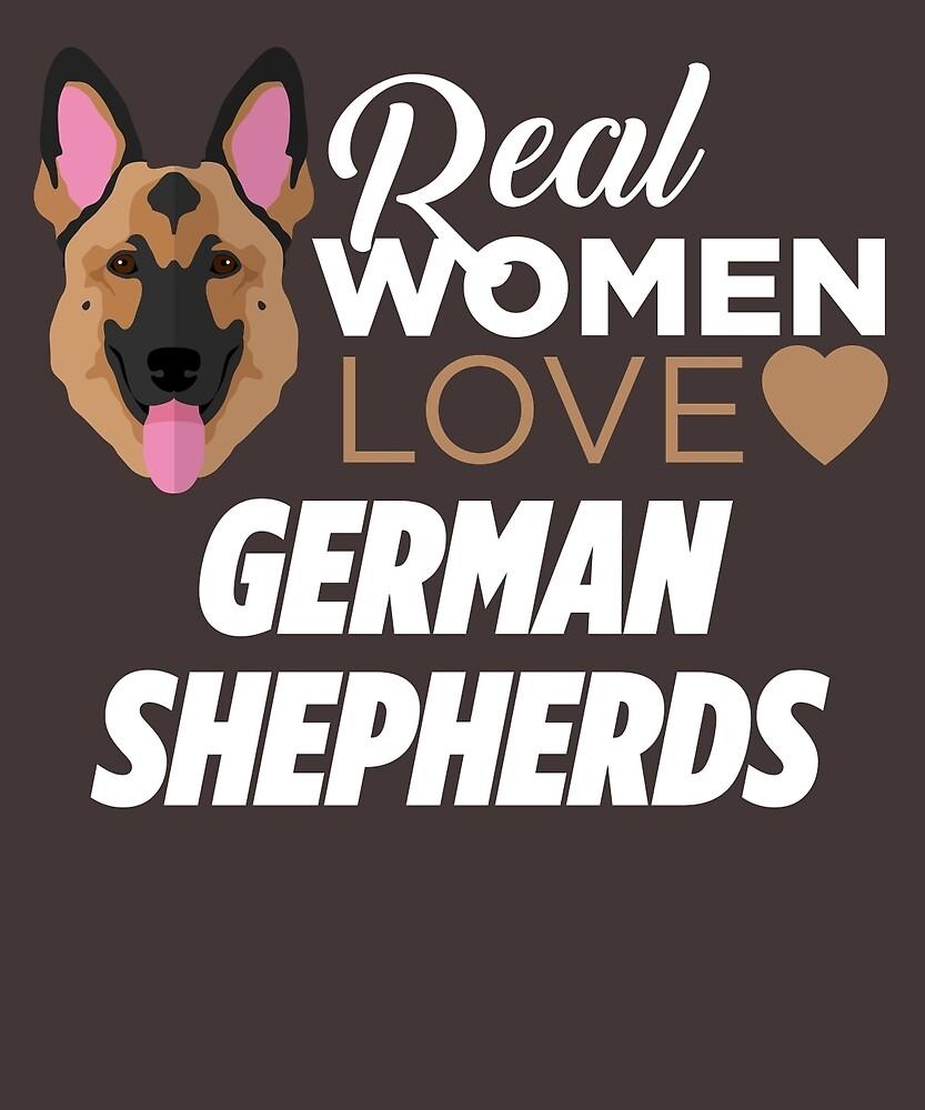 Real Women Love German Shepherds  by AlwaysAwesome