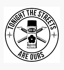 the streets are ours Photographic Print