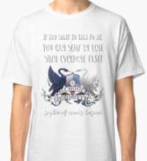 Sophie Of Woods Beyond Quote Classic T-Shirt