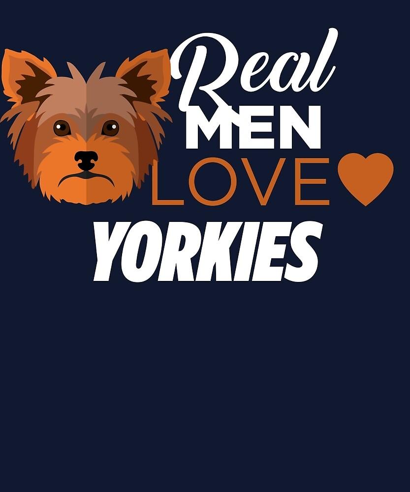 Real Men Love Yorkies  by AlwaysAwesome