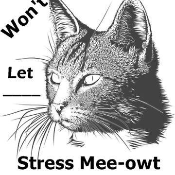 Animal Print-Vector Cat Designs-Stress Mee-owt by Makky