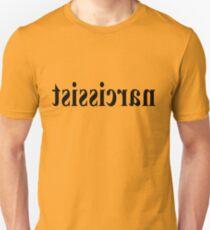 narcissist Unisex T-Shirt