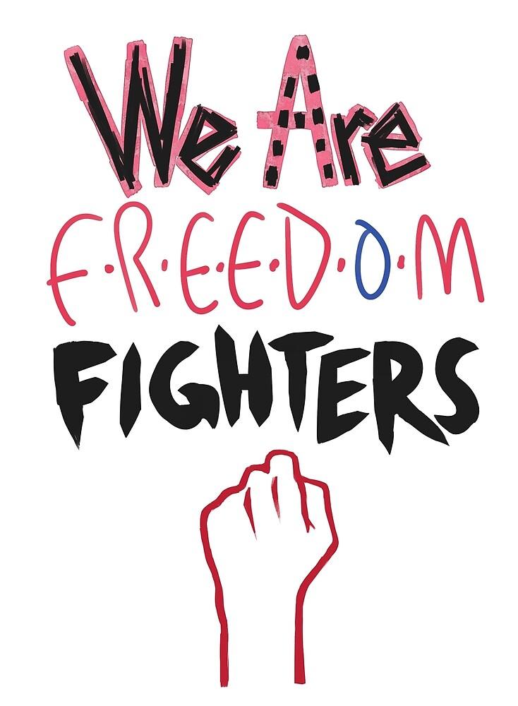 FREEDOM FIGHTERS by OnoSasazaki
